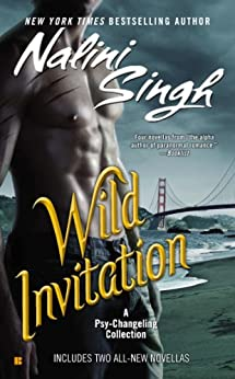 Wild Invitation: A Psy-Changeling Collection (Psy/Changeling Series Book 11) by [Singh, Nalini]