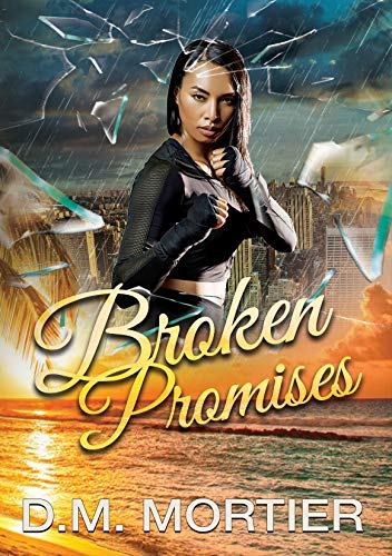 Broken Promises by D.M. Mortier ebook deal