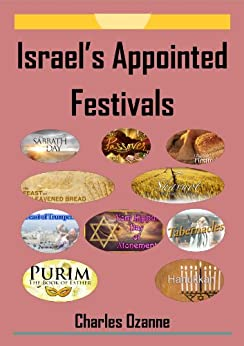 Israel's Appointed Festivals by [Ozanne, Charles]