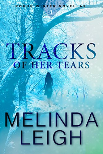 Amber Photograph - Tracks of Her Tears [Kindle in Motion] (Rogue Winter Novella Book 1)