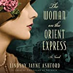 The Woman on the Orient Express | Lindsay Jayne Ashford
