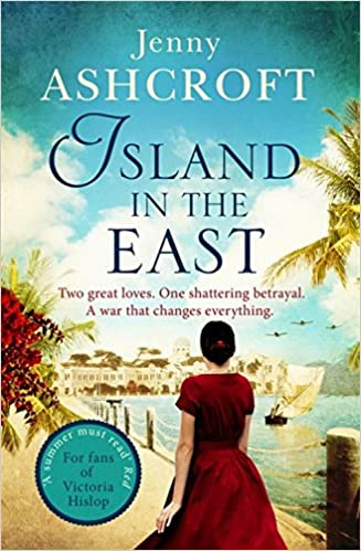Island In The East by Jenny Ashcroft