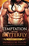 Temptation of the Butterfly (Dynasty Lords) (Volume 2)