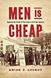 Men Is Cheap: Exposing the Frauds of Free Labor