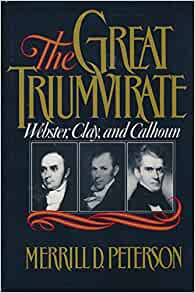 webster clay calhoun comparison essay How did the two party system lead to the election of john quincy adams in 1824  henry clay, the war hawk, who  john calhoun of south carolina.