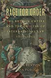 img - for Rage for Order: The British Empire and the Origins of International Law, 1800 1850 book / textbook / text book