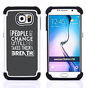 GIFT CHOICE / Defensor Cubierta de protección completa Flexible TPU Silicona + Duro PC Estuche protector Cáscara Funda Caso / Combo Case for Samsung Galaxy S6 SM-G920 // People Change Message //