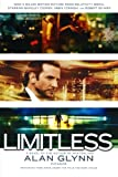 Limitless: A Novel, Alan Glynn, 0312428871