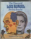 The Cinema of Luis Bunuel 9780498013027