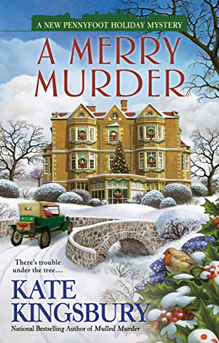 A Merry Murder (A Special Pennyfoot Hotel Myst Book 10) by [Kingsbury, Kate]