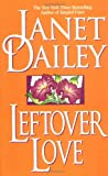 Leftover Love, Janet Dailey, 0671875078