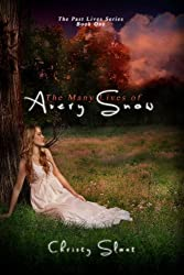 The Many Lives of Avery Snow (Past Lives Series Book 1)
