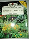 Water-Wise Gardening, Lauren Springer, 0671799290