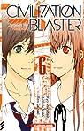The Civilization Blaster, tome 6 par Saizaki