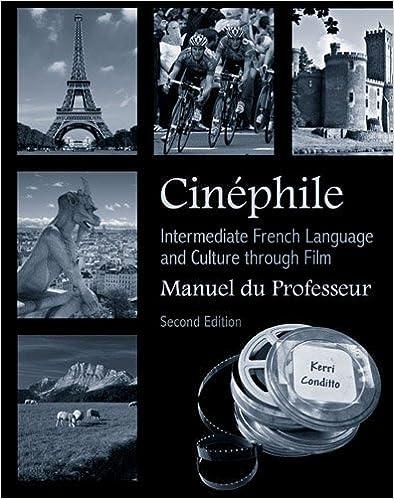 En ligne téléchargement gratuit Cinephile Manuel Du Professeur: Intermediate French Language and Culture Through Film epub pdf