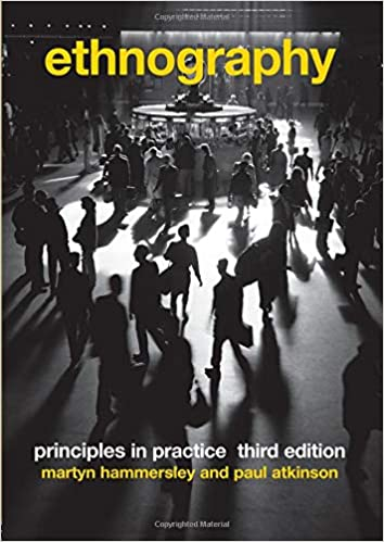 Ethnography: Principles in Practice: Paul Atkinson