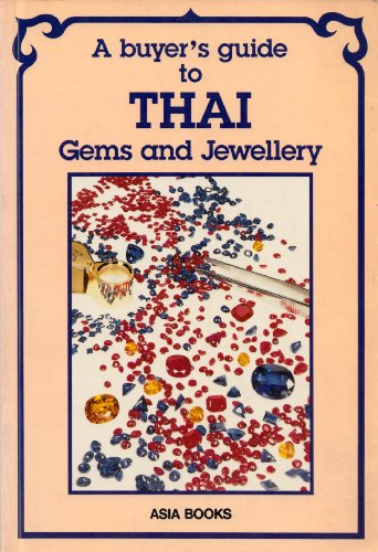 gem buyers guide to thailand - 3