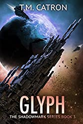 Glyph (The Shadowmark Series Book 3)