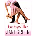 Babyville Audiobook by Jane Green Narrated by Kate Reading