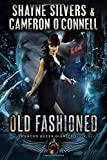 Old Fashioned: Phantom Queen Book 3 - A Temple Verse Series (The Phantom Queen Diaries)