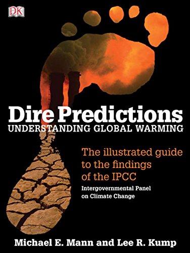 Dire Predictions: Understanding Global Warming - The...