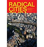 Image of Radical Cities: Across Latin America in Search of a New Architecture