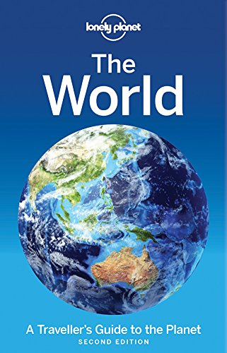 Lonely Planet The World: A Traveller's Guide to the Planet (Travel Guide)...