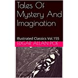 Tales Of Mystery And Imagination: Illustrated Classics Vol.155