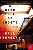 Image of A Head Full of Ghosts: A Novel