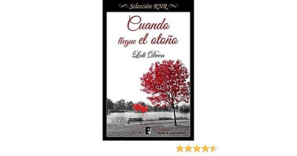 Cuando llegue el otoño eBook: Deen, Loli: Amazon.es: Tienda Kindle