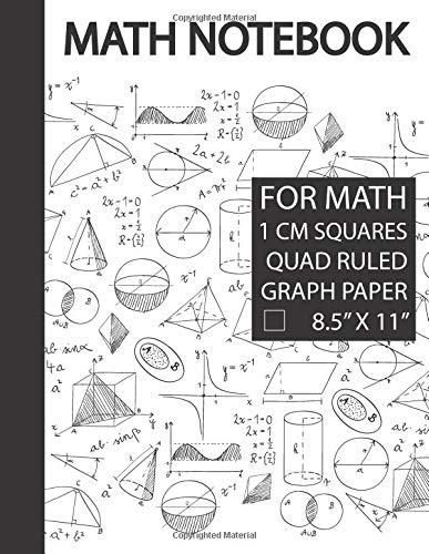 Math Notebook 1 Cm Graph Paper  1 Cm Grid Paper 1 Cm Graphing Paper Math Notebook Graph Paper Notebook For Mathematics Notebook For Math Math ... Math Notebook Grid Large Size 8.5 X 11