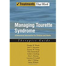 Managing Tourette Syndrome: A Behavioral Intervention for Children and Adults, Therapist Guide