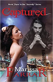 Captured (Book Three in the 'Serenity' Series)