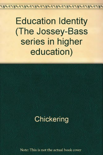 Education and Identity (The Jossey-Bass series in higher education)
