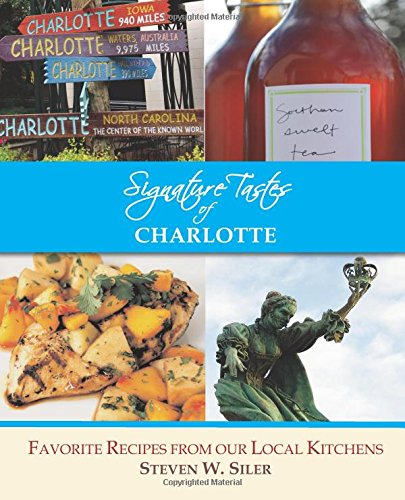 https://www.amazon.com/Signature-Tastes-Charlotte-Favorite-Restaurants/dp/1507843836/ref=sr_1_1?ie=UTF8&qid=1475184661&sr=8-1&keywords=9781507843833