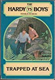Trapped at Sea (The Hardy Boys, Book 75)