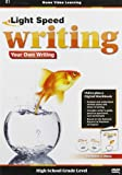 Light Speed Writing: Your Own Writing