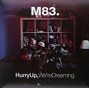 HURRY UP WE'RE DREAMING [Vinilo]