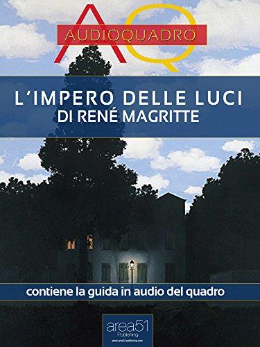 L Impero Delle Luci Magritte.L Impero Delle Luci Di Rene Magritte Audioquadro Italian