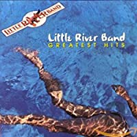 Little River Band - Greatest Hits