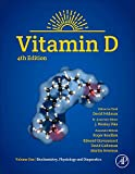 img - for Vitamin D, Fourth Edition: Volume 1: Biochemistry, Physiology and Diagnostics book / textbook / text book