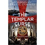 The Templar Curse: A Sean Wyatt Archaeological Thriller (Sean Wyatt Adventure Book 15)