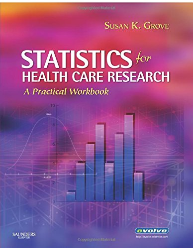 Statistics for Health Care Research: A Practical Workbook