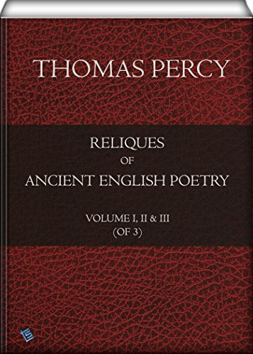 Amazon Reliques Of Ancient English Poetry Volume I Ii Iii