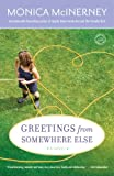 Greetings from Somewhere Else, Monica McInerney, 0345506383
