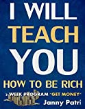 img - for I Will Teach You How to Be Rich: 2-Week Program, Get Money book / textbook / text book