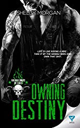 Owning Destiny (Forsaken Sinners MC Series Book 4)