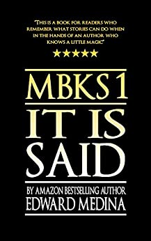 It Is Said (Mathias Bootmaker and the Keepers of the Sandbox Book 1) by [Medina, Edward]