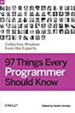 97 Things Every Programmer Should