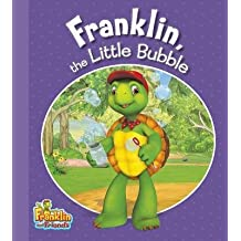 [(Franklin, the Little Bubble )] [Author: Harry Endrulat] [Nov-2012]